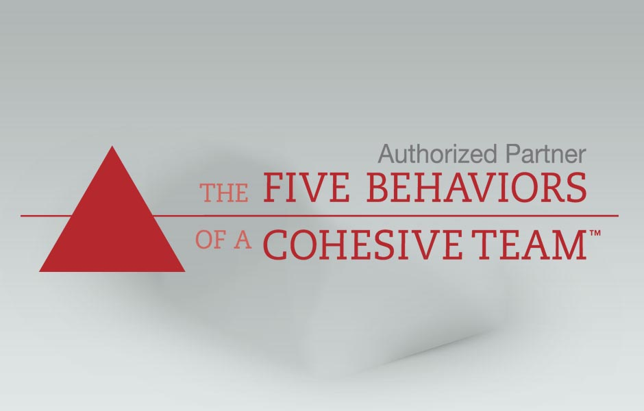 Authroized Partner of Five Behaviors of a Cohesive Team